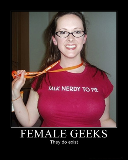 Female Geeks  - They do exist